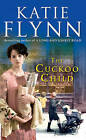 The Cuckoo Child: A Liverpool Family Saga by Katie Flynn (Paperback, 2005)
