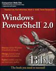 Windows PowerShell 2.0 Bible by Thomas Lee, Karl Mitschke, Tome Tanasovski, Mark E. Schill (Paperback, 2011)
