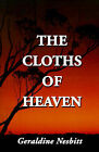 The Cloths of Heaven by Geraldine Nesbitt (Paperback / softback, 2001)