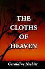 The Cloths of Heaven by Geraldine Nesbitt (Paperback / softback, 2001)