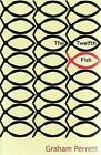 The Twelfth Fish by Graham Perrett (Paperback, 2008)