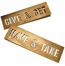 HAVE AND TAKE, GIVE AND GET BRASS STENCIL SET BY LAWRENCE WEINER LIMITED EDITION