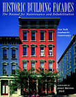 Historic Building Facades: A Manual for Maintenance and Rehabilitation by New York Landmarks Conservancy (Paperback, 1997)