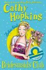 Zodiac Girls: Bridesmaids' Club by Cathy Hopkins (Paperback, 2009)