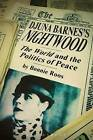 Djuna Barnes's Nightwood: The World and the Politics of Peace by Bonnie Roos (Paperback, 2016)