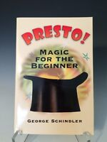 Presto Magic For The Beginner By George Schindler (1999, Paperback) Illustrated