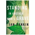 Standing in Another Man's Grave by Ian Rankin (Paperback, 2013)
