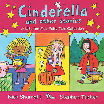 Cinderella and Other Stories: A Lift-the-Flap Fairy Tale Collection, Tucker, Ste