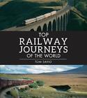 Top Railway Journeys of the World von Tom Savio (2013, Taschenbuch)