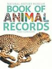 Natural History Museum Book of Animal Records by Mark Carwardine (Paperback / softback, 2013)