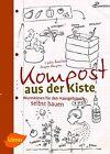 Kompost aus der Kiste von Lydia Brucksch und Jasper Rimpau (2013, Klappenbroschur)