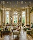Private Houses of France: Living with History by Christiane de Nicolay-Mazery (Hardback, 2014)