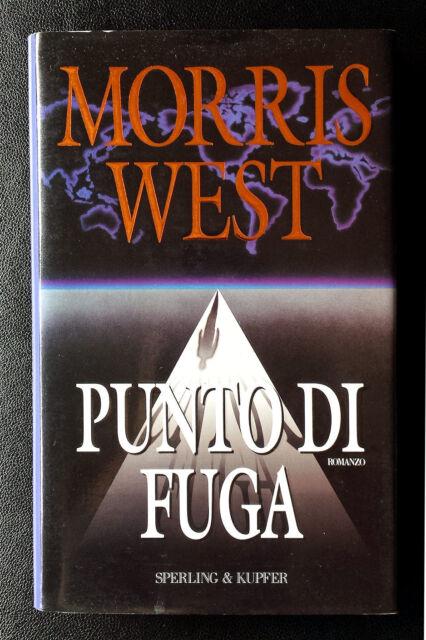 Morris West, Punto di fuga, Ed. Sperling & Kupfer, 1996