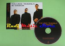 CD Singolo FUN LOVIN CRIMINALS MI CORAZON PROMO 2005 EU SANPX391 (S16) no mc lp