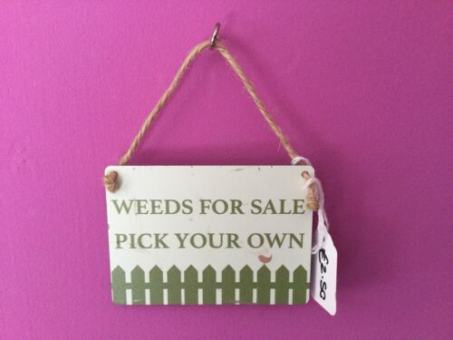 Weeds For Sale Pick Your Own Metal Hanging Sign