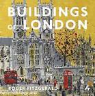 Buildings of London by Roger Fitzgerald (Paperback, 2016)