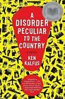 A Disorder Peculiar to the Country by Ken Kalfus (Paperback / softback, 2006)