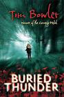 Buried Thunder by Tim Bowler (Hardback, 2011)