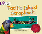 Pacific Island Scrapbook: Band 08/Purple by Andy Belcher, Angie Belcher (Paperback, 2005)