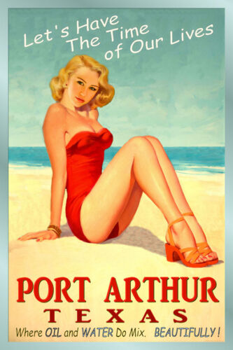 PORT ARTHUR Texas Original Travel Poster Time of Our Lives Miley Pin Up Art 165