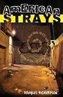 American Strays by Dr Douglas Richardson (Paperback / softback, 2016)