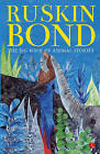 The Big Book of Animal Stories by Ruskin Bond (Paperback, 2015)