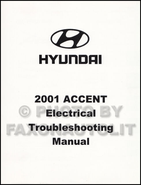 2001 Hyundai Accent Electrical Troubleshooting Manual Wiring Diagram Book  OEM for sale online | eBay | Hyundai Accent Wiring For Electric |  | eBay
