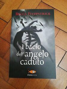 Il Bacio Dell'angelo Caduto - Becca Fitzpatrick