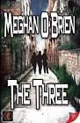 The Three by Meghan O'Brien (Paperback / softback, 2012)