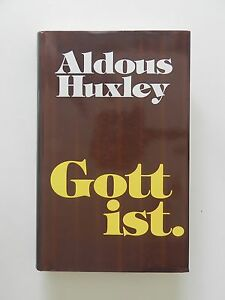 Aldous-Huxley-Gott-ist-Jacqueline-Bridgeman