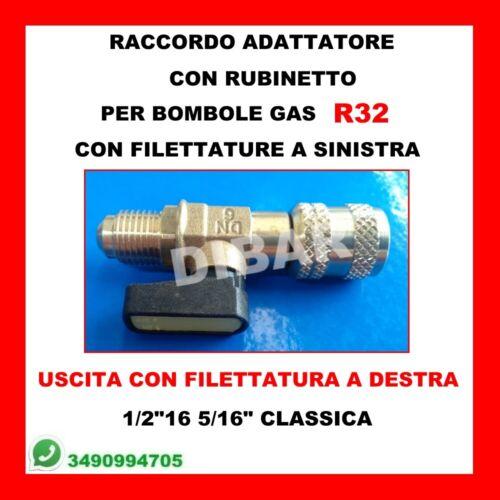 RIDUTTORE RACCORDO CON RUBINETTO PER BOMBOLE DI GAS R32 FILETTATURA A SINISTRA 3