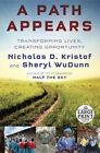 A Path Appears: Transforming Lives, Creating Opportunity by Nicholas D Kristof, Sheryl WuDunn (Paperback / softback, 2014)