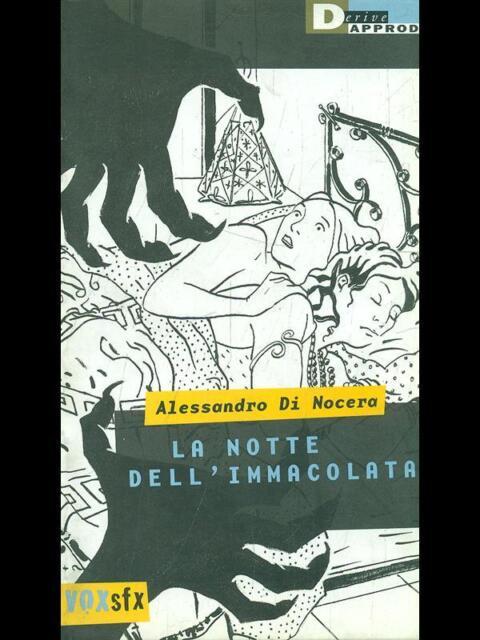 LA NOTTE DELL'IMMACOLATA  DI NOCERA ALESSANDRO DERIVEAPPRODI 2000 VOX
