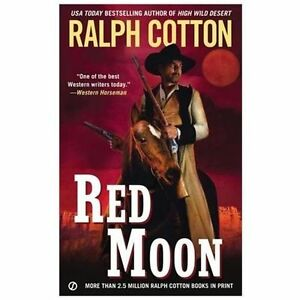 Red-Moon-by-Ralph-Cotton-2013-Paperback-Ralph-Cotton-2013
