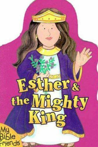 Esther & the Mighty King by Davidson, Alice Joyce