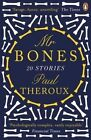 Mr Bones: Twenty Stories by Paul Theroux (Paperback, 2015)