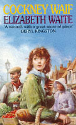 Cockney Waif, Elizabeth Waite | Paperback Book | Acceptable | 9780751507133