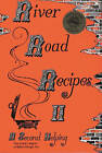 River Road Recipes II: A Second Helping by The Junior League of Baton Rouge Inc (Hardback, 1976)