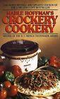 Crockery Cookery by Hoffman (Paperback, 1998)
