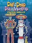 Dover Paper Dolls: Day of the Dead(Dia de los Muertos) by Kwei-lin Lum (2009, Paperback)