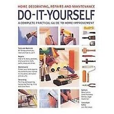 Do-It-Yourself: Home Decorating, Repairs and Maintenance: A complete p-ExLibrary