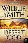 Desert God: A Novel of Ancient Egypt by Wilbur Smith (Paperback / softback, 2016)