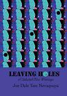 Leaving Holes & Selected New Writing by Joe Dale Tate Nevaquaya (Paperback / softback, 2011)
