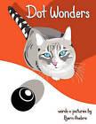 Dot Wonders by Bjorn Ansbro (Paperback / softback, 2011)