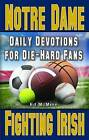 Daily Devotions for Die-Hard Fans Notre Dame Fighting Irish by Ed McMinn (Paperback / softback, 2016)