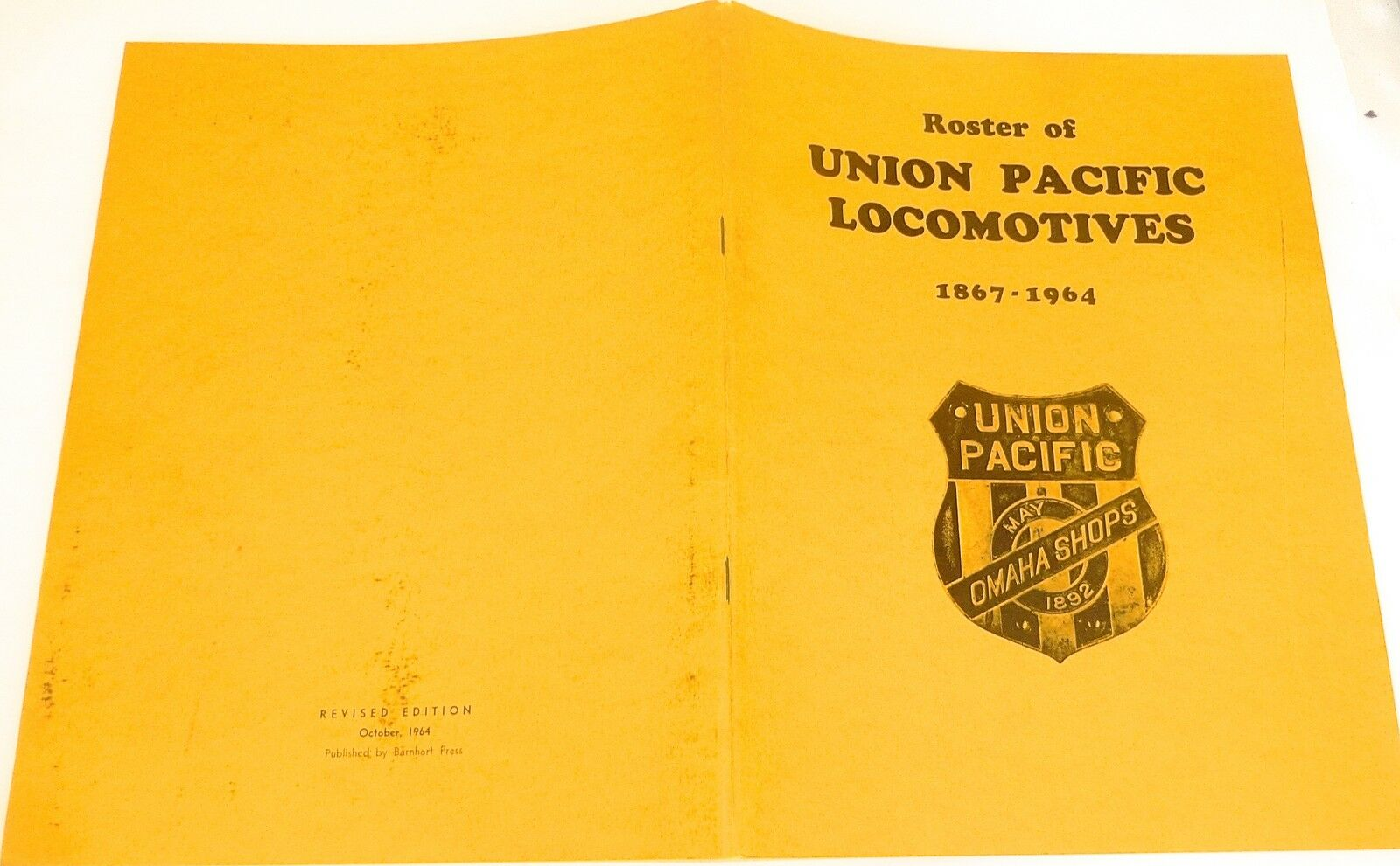 Roster of Union Pacific Locomotives 1867 1964 Revised Edition Oct 1964 Å