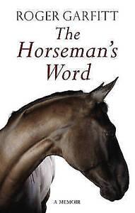 TheHorsemans-Word-by-Garfitt-Roger-Author-ON-Apr-21-2011-Hardback-Garfitt