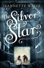 The Silver Star by Jeannette Walls (Paperback, 2014)