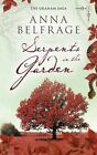 Serpents in the Garden by Anna Belfrage (Paperback, 2014)
