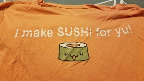 I Make Sushi For Yu Womans XL TSHIRT